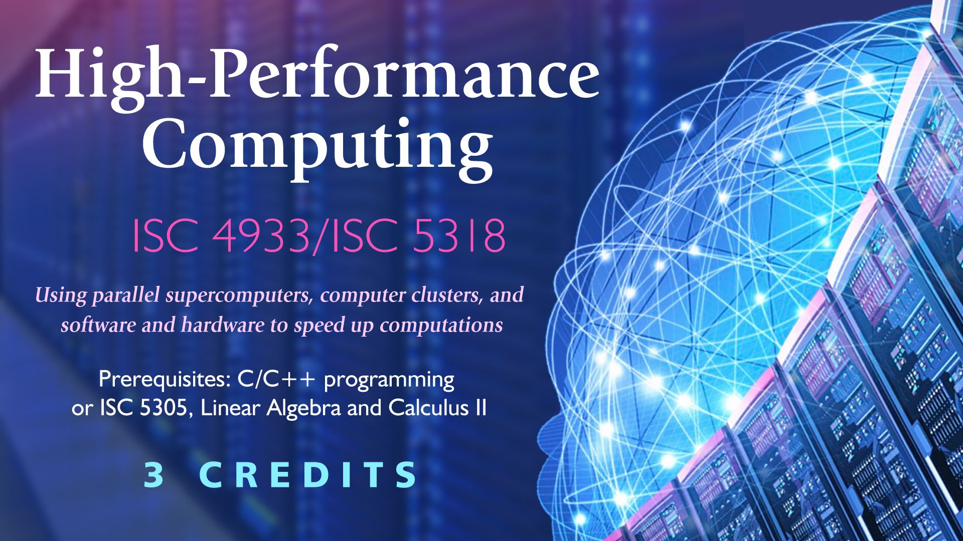 ISC 4933/5318 - High-Performance Computing