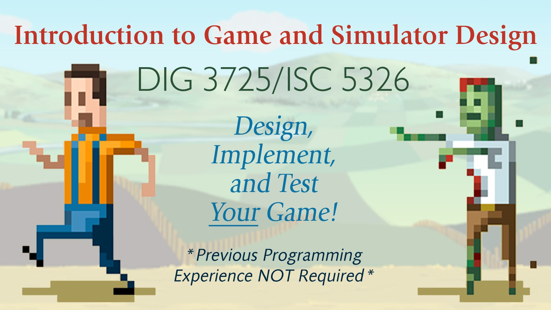 Intro to Game and Simulator Design